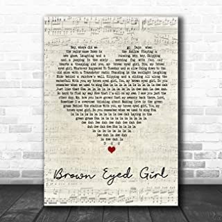 Brown Eyed Girl Script Heart Song Lyric Quote Music Poster Gift Present Art Print
