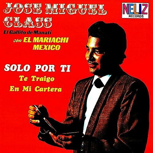 Solo por Ti by Jose Miguel Class -