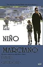 El Niño Marciano (Spanish Edition)