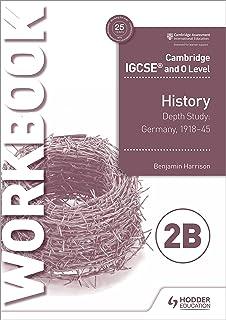 Cambridge IGCSE and O Level History Workbook 2B - Depth study: Germany, 1918–45