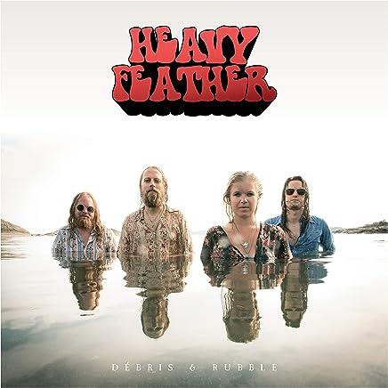 Heavy Feather - Debris & Rubble (2019) LEAK ALBUM