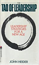 The Tao of Leadership: Leadership Strategies for a New Age
