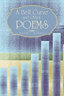 A Bell Curve and Other Poems