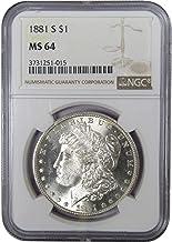 1881 S $1 Morgan Silver Dollar US Coin MS 64 NGC