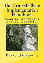 The Critical Chain Implementation Handbook