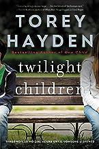 Twilight Children: Three Voices No One Heard Until a Therapist Listened