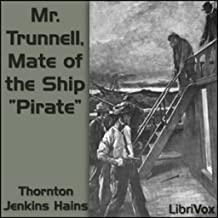 Mr. Trunnell, Mate of the Ship Pirate by Thornton Jenkins Hains FREE