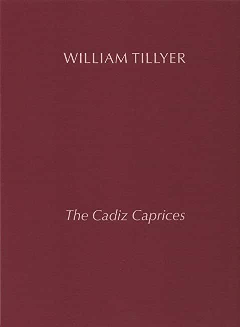 William Tillyer The Cadiz Caprices (English Edition)