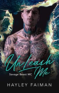 UnLeash Me (Savage Beast MC Book 4)