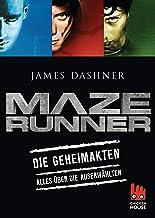 Maze Runner - Die Geheimakten: Alles über Die Auserwählten (Die Auserwählten – Maze Runner) (German Edition)