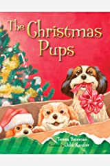 The Christmas Pups Kindle Edition