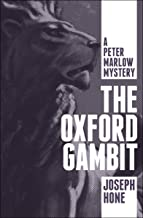 The Oxford Gambit (The Peter Marlow Mysteries Book 3)