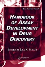 Handbook of Assay Development in Drug Discovery (Drug Discovery Series 5)