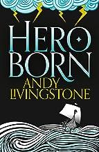 Hero Born (Seeds of Destiny, Book 1) (English Edition)