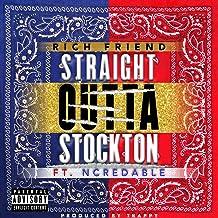 Straight Outta Stockton [Explicit]