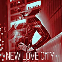 New Love City [Explicit]