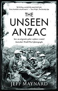 The Unseen Anzac: how an enigmatic explorer created Australia's World War I photographs