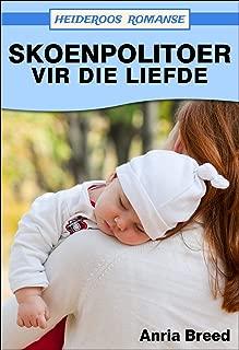 Skoenpolitoer vir die Liefde (Heideroos Romanse) (Afrikaans Edition)