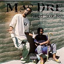 Rapper Gone Bad [Explicit]