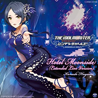 THE IDOLM@STER CINDERELLA GIRLS Hotel Moonside (Extended Live Version)