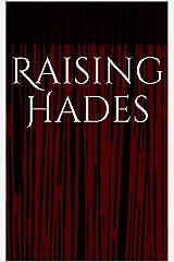 Raising Hades: Early works of Hades Rising (English Edition) eBook Kindle