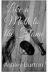 Like a Moth to the Flame (Dark Beast Book 2) Kindle Edition