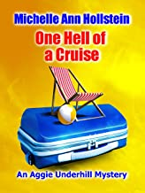 One Hell of a Cruise:  An Aggie Underhill Mystery (A quirky, comical adventure): An Aggie Underhill Mystery (English Edition)