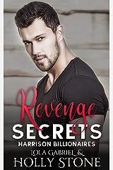 Revenge Secrets (Harrison Billionaires Book 5) Kindle Edition