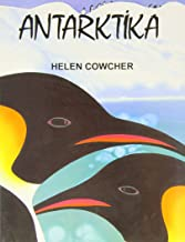 Antarctica (Helen Cowcher Series) (Turkish Edition)