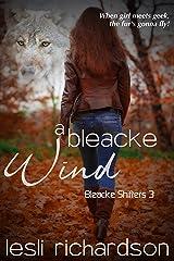A Bleacke Wind (Bleacke Shifters Book 3) Kindle Edition