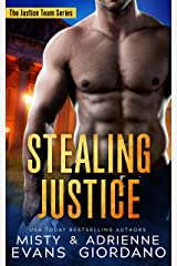 Stealing Justice: An Action-Packed Romantic Suspense Series (The Justice Team Book 1) Kindle Edition