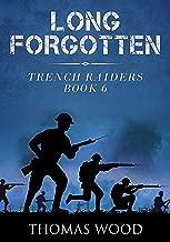 Long Forgotten (Trench Raiders Book 6)