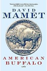 American Buffalo: A Play Kindle Edition