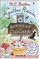 Agatha Raisin 29 - Sonnent les cloches (Agatha Raisin enquête) Format Kindle