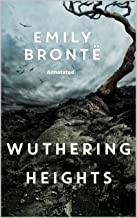 Wuthering Heights Annotated (English Edition)