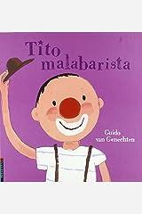 Tito malabarista (Tito, el payaso) Tapa dura