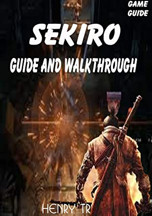 SEKIRO Guide and Walkthrough