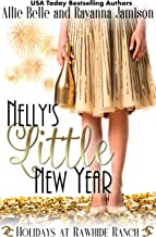 Nelly's Little New Year (Holidays at Rawhide Ranch Book 4)
