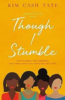 Though I Stumble (A Promises of God Novel Book 1)