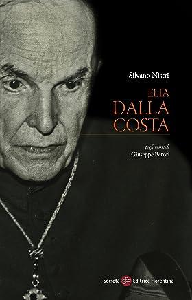 Elia Dalla Costa (Pietra di paragone Vol. 11)