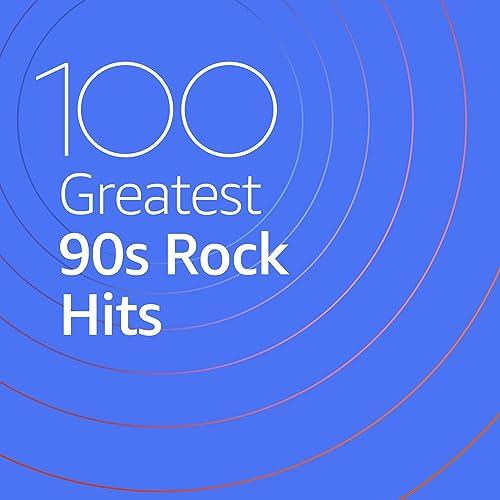 100 Greatest 90s Rock Hits by Eagle-Eye Cherry efae579bd81