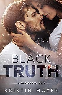Black Truth (A Twisted Fate Series Book 2)