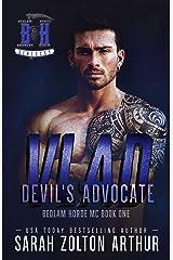 Devil's Advocate: Vlad (The Bedlam Horde MC Book 1) Kindle Edition