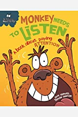 Monkey Needs to Listen - A book about paying attention (Behaviour Matters 2) Kindle Edition