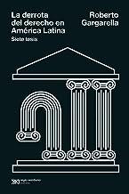 La derrota del derecho en América Latina: Siete tesis (Singular) (Spanish Edition)