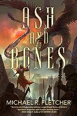 Ash and Bones (City of Sacrifice Book 2) Kindle Edition