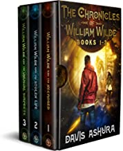 The Chronicles of William Wilde, Books 1-3: An Anchored Worlds Boxset