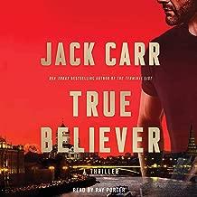 True Believer: A Novel (Terminal List, Book 2)