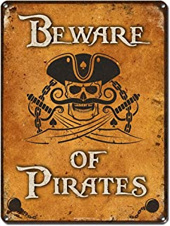 Beware of Pirates, 9 x 12 Inch Metal Sign, Pirate Accessories and Wall Decor for Man Cave, Brewery, Bar, Restaurant, Gifts for Men, Dad, Boyfriend, Vintage Rusty Distressed Look, RK3000 9x12
