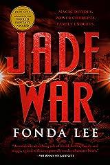 Jade War (The Green Bone Saga Book 2) Kindle Edition